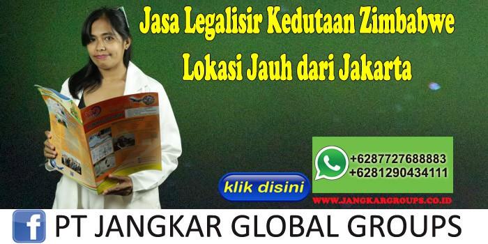 Jasa Legalisir Kedutaan Zimbabwe Lokasi Jauh dari Jakarta
