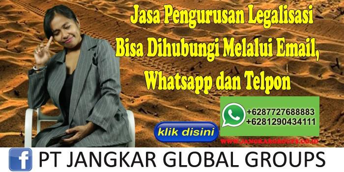 Jasa Pengurusan Legalisasi Bisa Dihubungi Melalui Email, Whatsapp dan Telpon