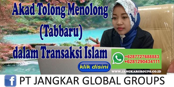 Akad Tolong Menolong Tabbaru dalam Transaksi Islam