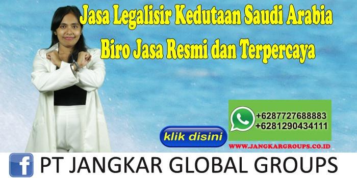 Jasa Legalisir Kedutaan Saudi Arabia Biro Jasa Resmi dan Terpercaya