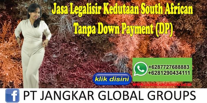 Jasa Legalisir Kedutaan South African Tanpa Down Payment (DP)