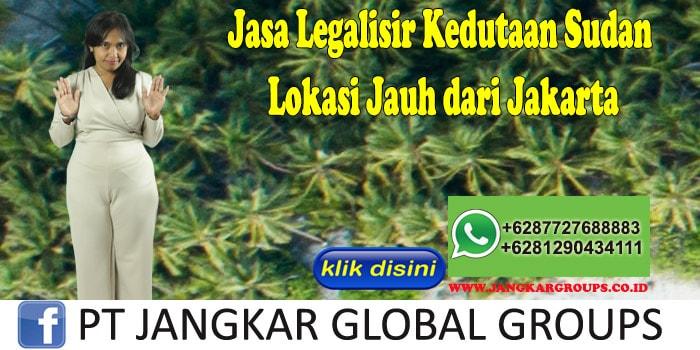 Jasa Legalisir Kedutaan Sudan Lokasi Jauh dari Jakarta