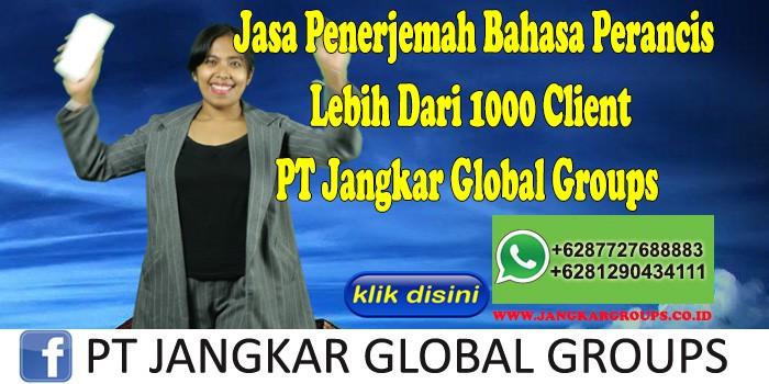 Jasa Penerjemah Bahasa Perancis Lebih Dari 1000 Client PT Jangkar Global Groups