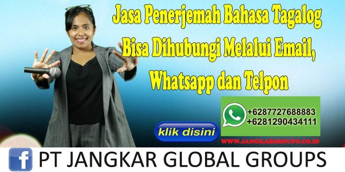 Jasa Penerjemah Bahasa Tagalog Bisa Dihubungi Melalui Email, Whatsapp dan Telpon