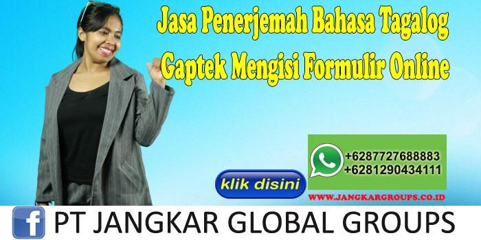 Jasa Penerjemah Bahasa Tagalog Gaptek Mengisi Formulir Online