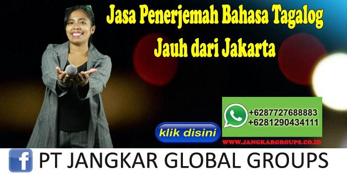 Jasa Penerjemah Bahasa Tagalog Jauh dari Jakarta