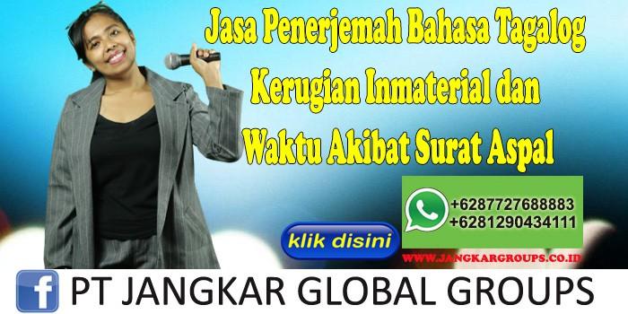 Jasa Penerjemah Bahasa Tagalog Kerugian Inmaterial dan Waktu Akibat Surat Aspal