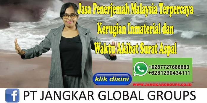 Jasa Penerjemah Malaysia Terpercaya Kerugian Inmaterial dan Waktu Akibat Surat Aspal