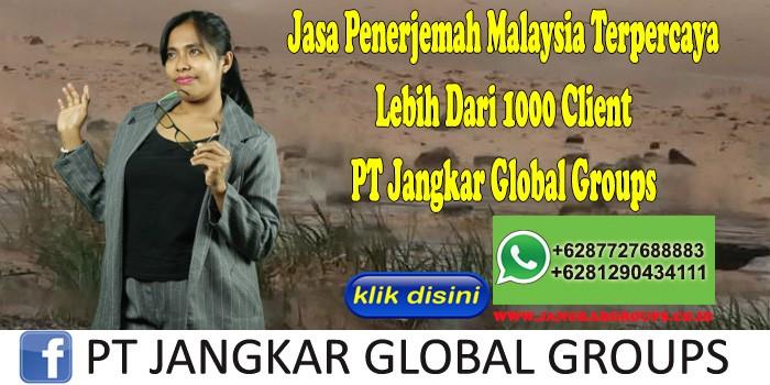 Jasa Penerjemah Malaysia Terpercaya Lebih Dari 1000 Client PT Jangkar Global Groups