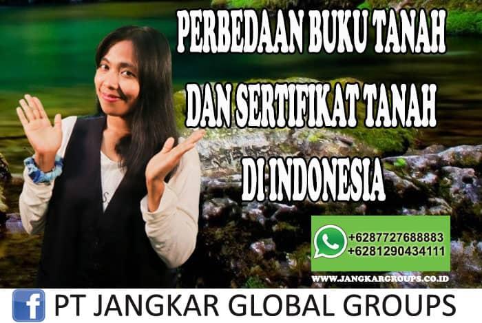 PERBEDAAN BUKU TANAH DAN SERTIFIKAT TANAH DI INDONESIA
