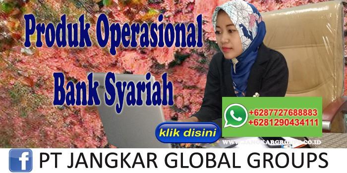 Produk Operasional Bank Syariah