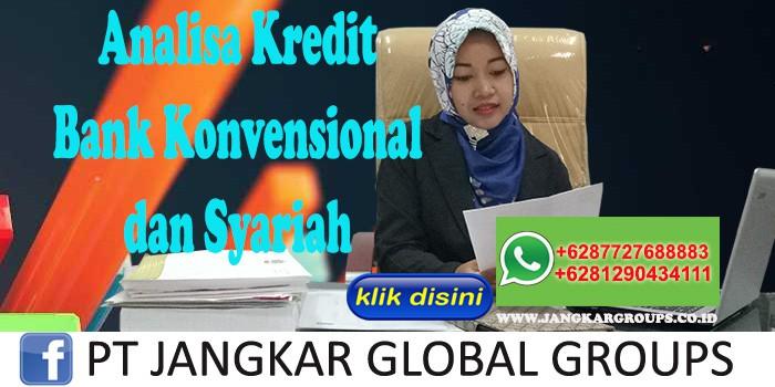 Analisa Kredit Bank Konvensional dan Syariah