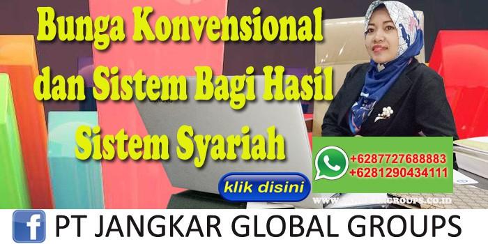Bunga Konvensional dan Sistem Bagi Hasil