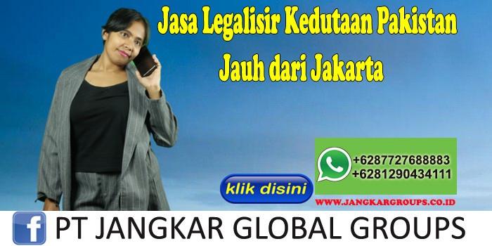 Jasa Legalisir Kedutaan Pakistan Jauh dari Jakarta