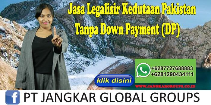 Jasa Legalisir Kedutaan Pakistan Tanpa Down Payment (DP)
