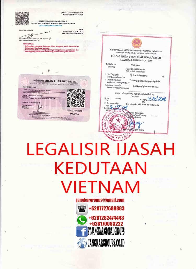 LEGALISIR IJAZAH EMBASSY VIETNAM