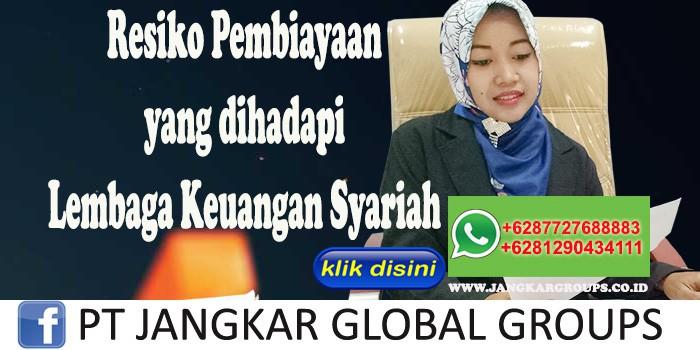 Resiko Pembiayaan yang dihadapi Lembaga Keuangan Syariah