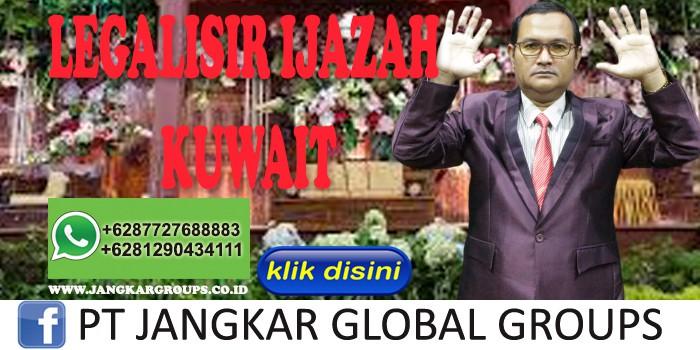 Akhmad Fauzi SH MH LEGALISIR IJAZAH KUWAIT