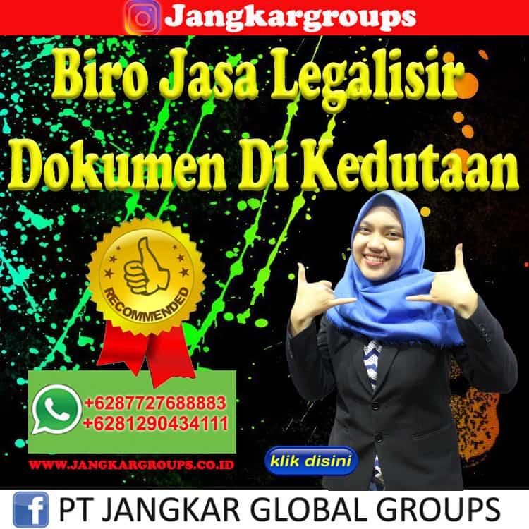 Biro Jasa Legalisir Dokumen Di Kedutaan