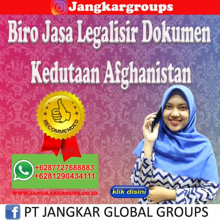 Biro Jasa Legalisir Dokumen Kedutaan Afghanistan