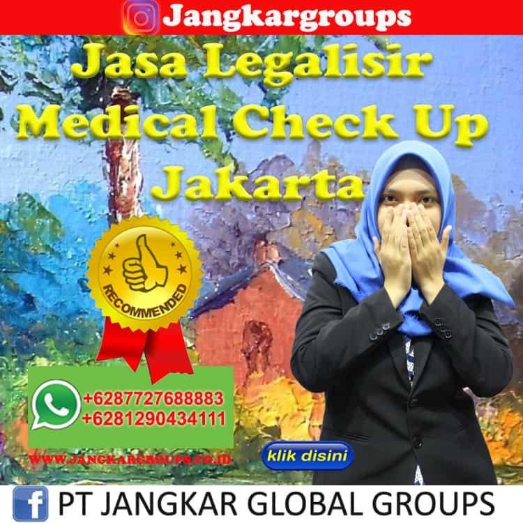 Jasa Legalisir Medical Check Up Jakarta