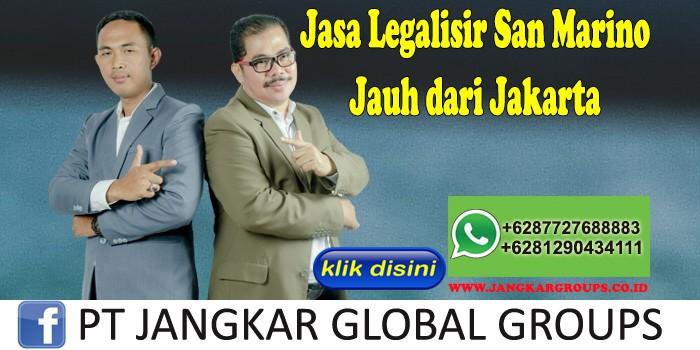 Jasa Legalisir San Marino Jauh dari Jakarta