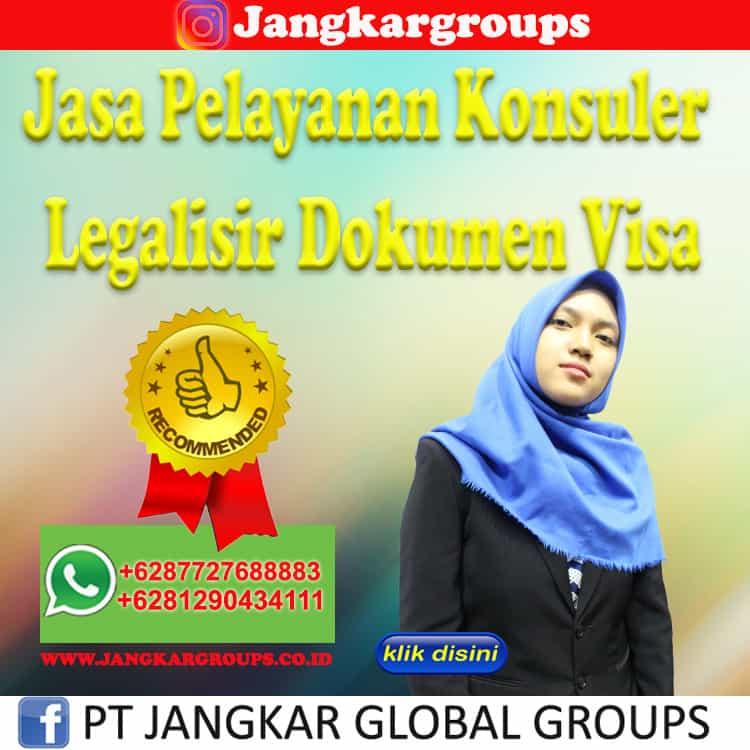 Jasa Pelayanan Konsuler Legalisir Dokumen Visa