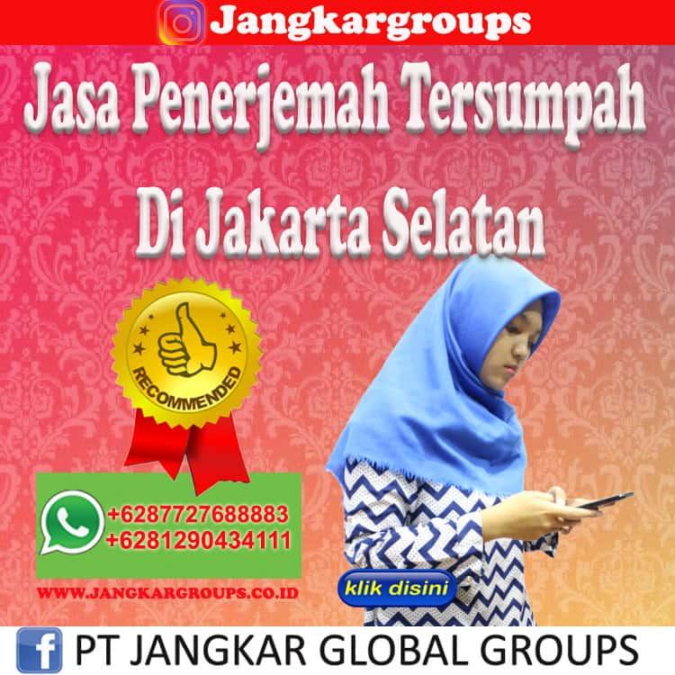 Jasa Penerjemah Tersumpah Di Jakarta Selatan