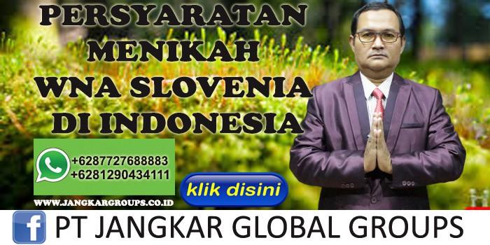 PERSYARATAN MENIKAH WNA SLOVENIA DI INDONESIA