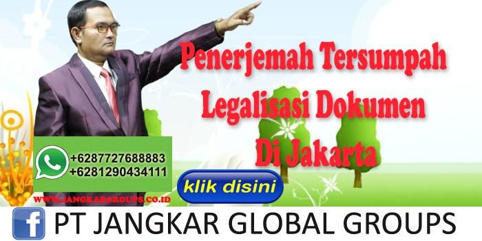 Penerjemah Tersumpah Legalisasi Dokumen Di Jakarta
