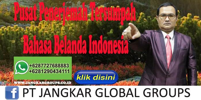 Pusat Penerjemah Tersumpah Bahasa Belanda Indonesia