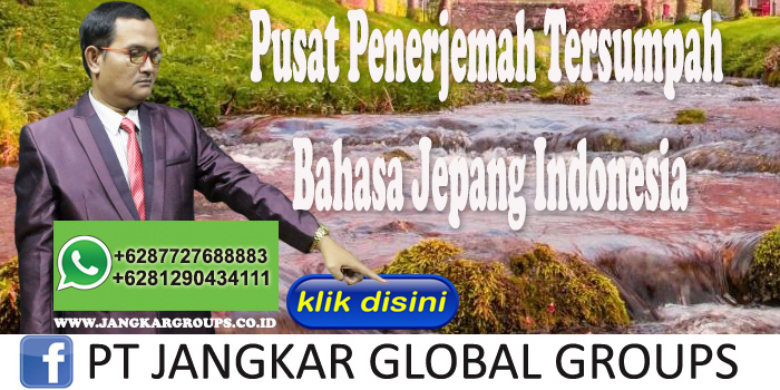 Pusat Penerjemah Tersumpah Bahasa Jepang Indonesia