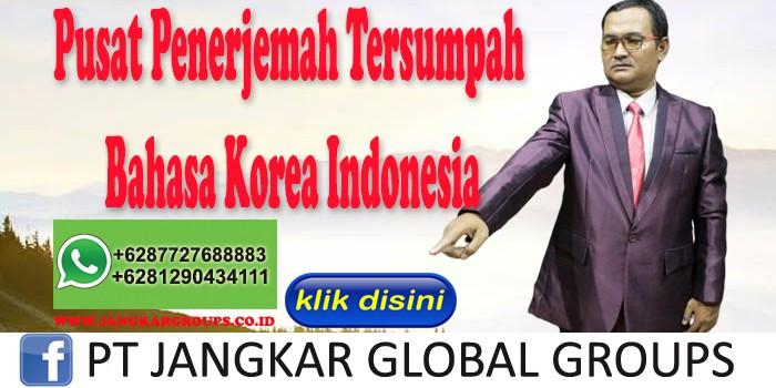 Pusat Penerjemah Tersumpah Bahasa Korea Indonesia