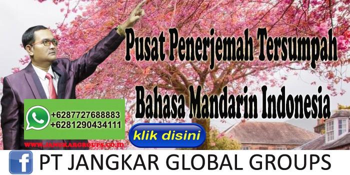 Pusat Penerjemah Tersumpah Bahasa Mandarin Indonesia
