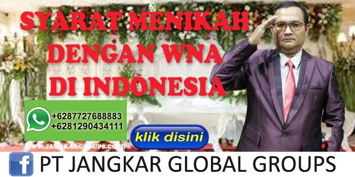 SYARAT MENIKAH DENGAN WNA DI INDONESIA