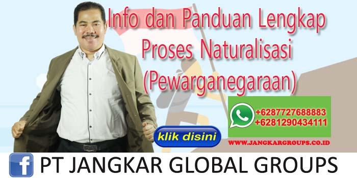 Info dan Panduan Lengkap Proses Naturalisasi (Pewarganegaraan)