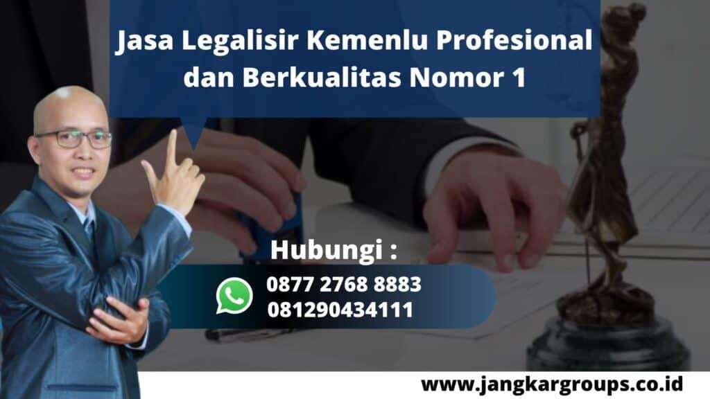 Jasa Legalisir Kemenlu Profesional dan Berkualitas Nomor 1 WA 0877 2768 8883