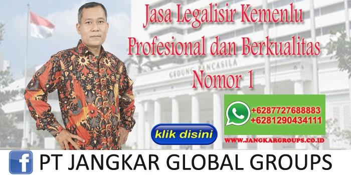 Jasa Legalisir Kemenlu Profesional dan Berkualitas Nomor 1