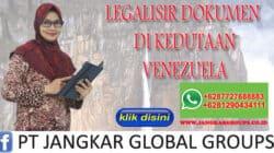 legalisir dokumen di kedutaan venezuela