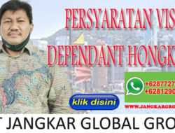 PERSYARATAN VISA DEPENDANT HONGKONG