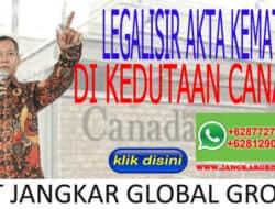 LEGALISIR AKTA KEMATIAN DI KEDUTAAN CANADA