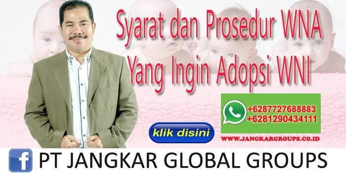 syarat dan prosedur WNA yang ingin adopsi wni