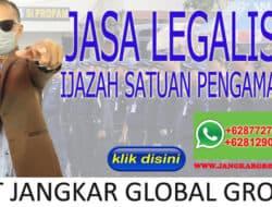 JASA LEGALISIR IJAZAH SATUAN PENGAMAN