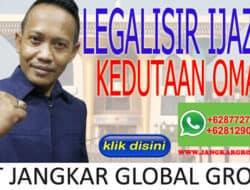 LEGALISIR IJAZAH KEDUTAAN OMAN